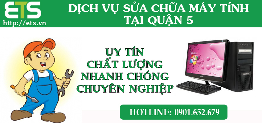 sua-chua-may-tinh-tai-quan5